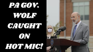 """PA Governor Tom Wolf and Rep. Wendy Ullman Caught On Hot Mic Playing """"Political Theatre"""" With Masks!"""
