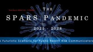 The Spars Pandemic 2025 to 2028 Simulated at the Johns Hopkins University in 2017