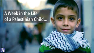 A Week in the Life of a Palestinian Child -- October 3-9, 2019